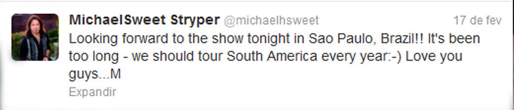 Michael Sweet Twitter antes show Carioca Club/SP 17/02/2013