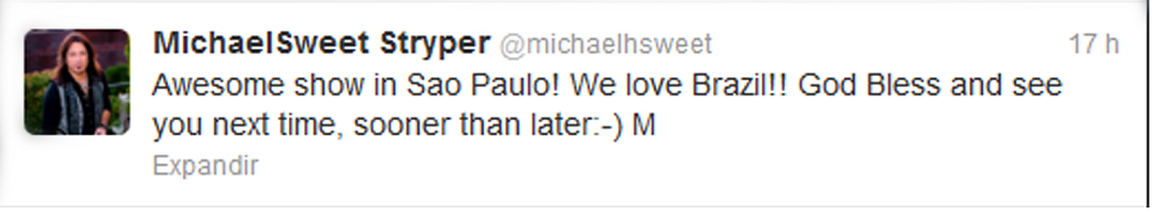 Michael Sweet Twitter após show Carioca Club/SP 17/02/2013